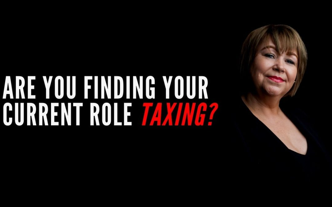 Are you finding your current role Taxing?